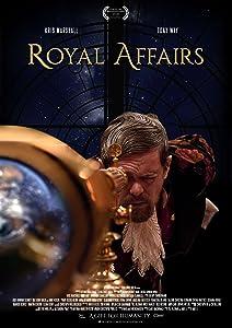 Divx downloadable free movie Royal Affairs by Edward Boase [1080pixel]