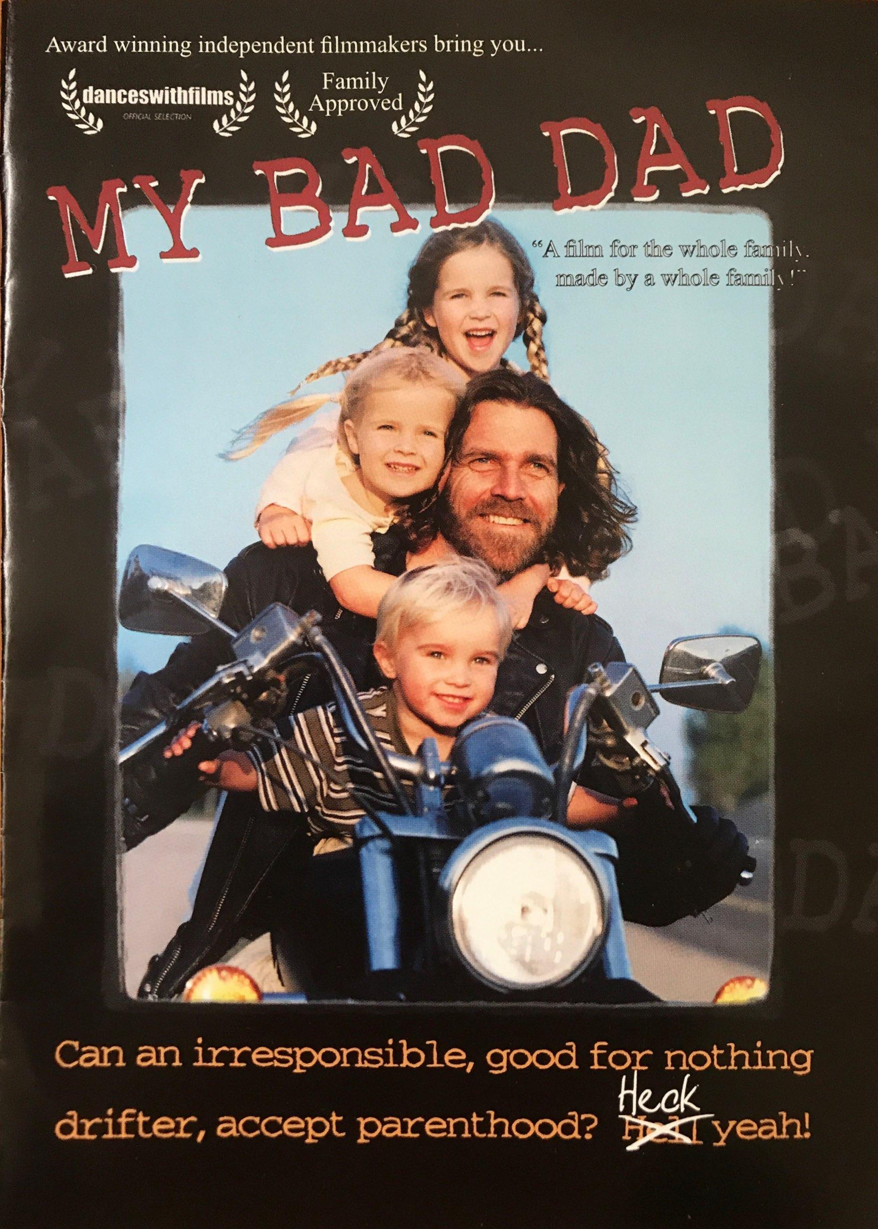 My Bad Dad (2006)
