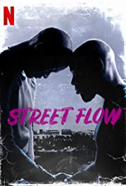 Street Flow (Banlieusards) (2019) ทางแยก