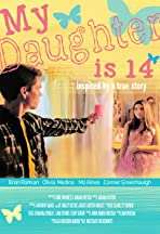 My Daughter is 14