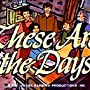 These Are the Days (1974)