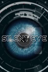 Primary photo for Silent Eye