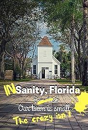 In Sanity, Florida