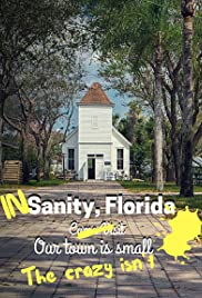 In Sanity, Florida Poster