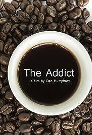 The Addict Poster