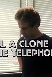 All a Clone by the Telephone Poster