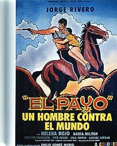 imovie for pc download El payo - un hombre contra el mundo! [BDRip]