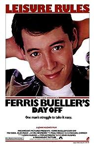 Ferris Bueller s Day Offวันหยุดสุดป่วนของนายเฟอร์ริส