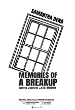 Memories of a Breakup