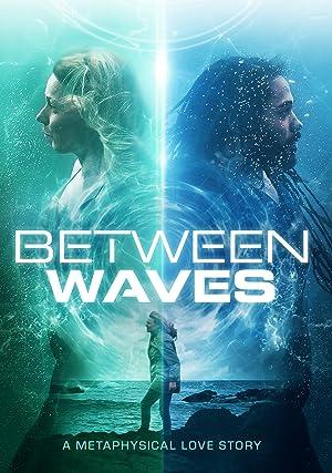 Between Waves Poster