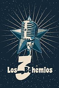 Primary photo for Los tres bohemios