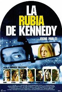 Movie hd video download La Rubia de Kennedy [1280x800]