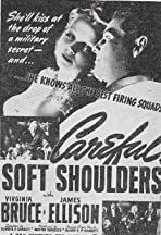 Careful, Soft Shoulders