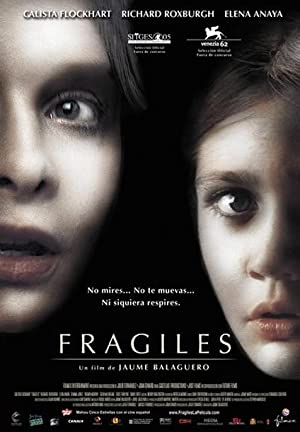 Fragile: A Ghost Story (2005)