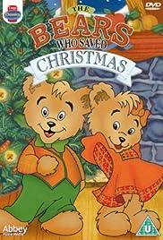 The Bears Who Saved Christmas Poster