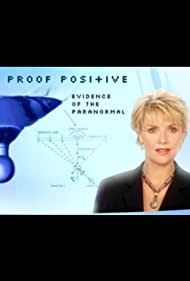 Proof Positive: Evidence of the Paranormal (2004)
