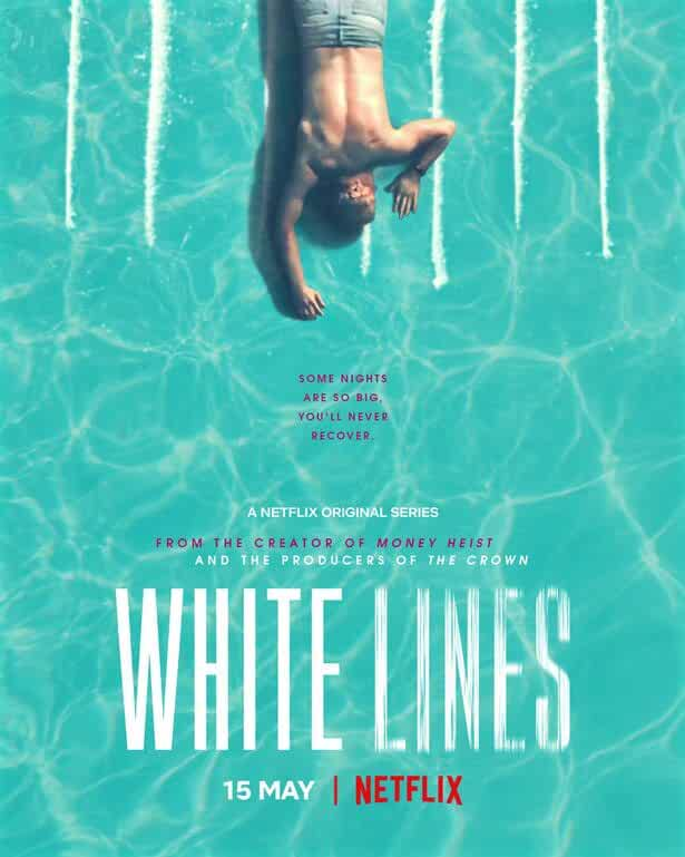 White Lines (2020) Netflix Season 1 in Hindi