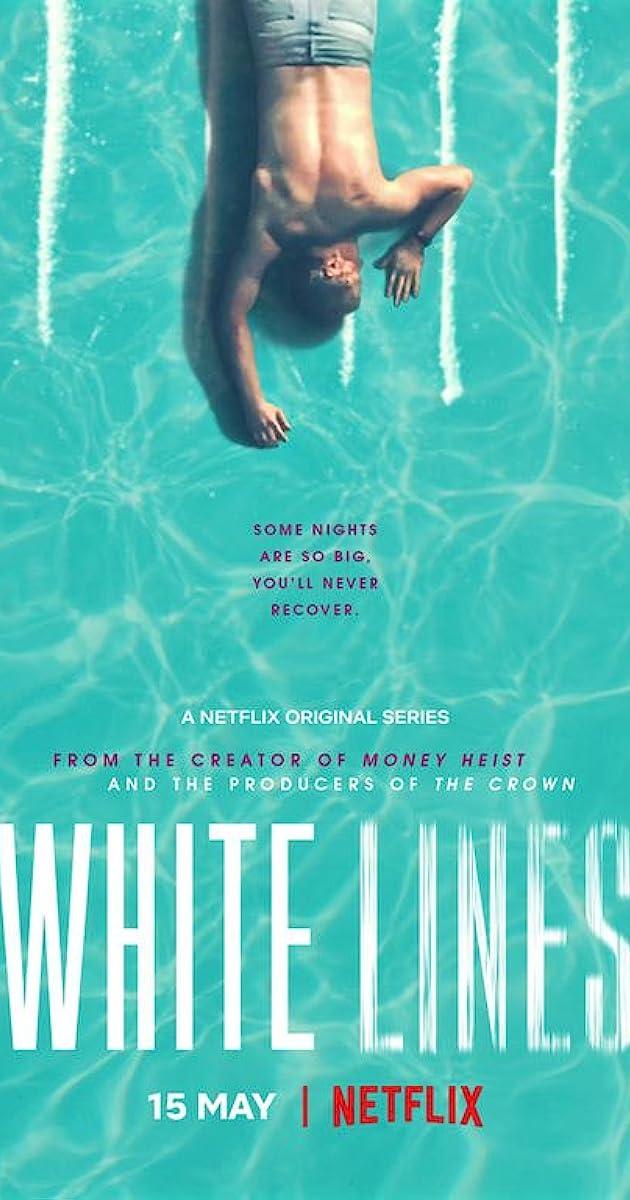 White Lines (TV Series 2020– ) - IMDb