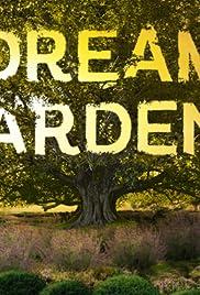 Dream Gardens Poster