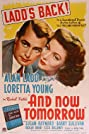 And Now Tomorrow (1944) Poster