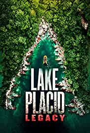 Watch Movie Lake Placid: Legacy (2018)