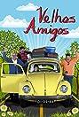 Velhos Amigos (2011) Poster