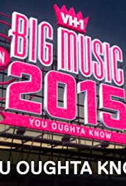 VH1 Big Music in 2015: You Oughta Know Poster