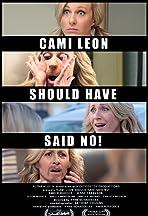 Cami Leon Should Have Said No