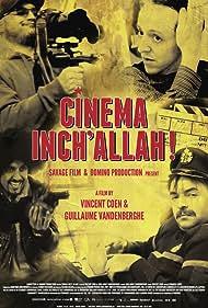Cinéma Inch'Allah! (2012)