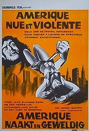 America così nuda, così violenta Poster