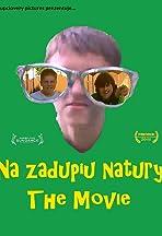 Na Zadupiu Natury: The Movie