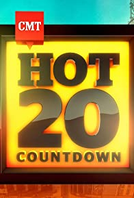 Primary photo for CMT Hot 20 Countdown