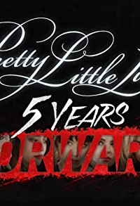 Primary photo for Pretty Little Liars: 5 Years Forward