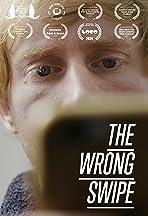 The Wrong Swipe