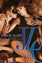 Jennifer Lopez Feat. Pitbull: Dance Again