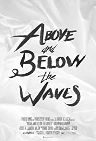 Above and Below the Waves (2018)