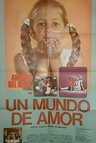 Andrea Del Boca in Un mundo de amor (1975)