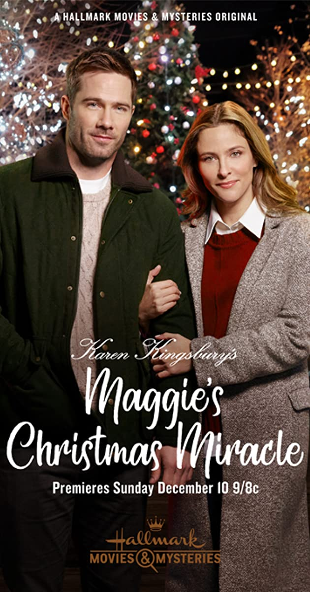 Karen Kingsburys Maggies Christmas Miracle Cast.Karen Kingsbury S Maggie S Christmas Miracle Tv Movie 2017
