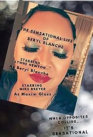 The Sensational Life of Beryl Blanche (2022)