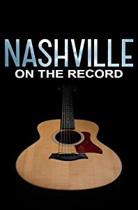 Top free downloading sites movies Nashville: On the Record by none [Mkv]