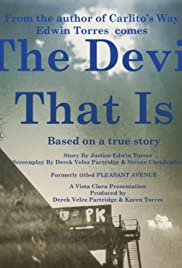 The Devil That Is Poster
