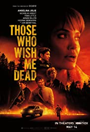Those Who Wish Me Dead(2021) Poster - Movie Forum, Cast, Reviews