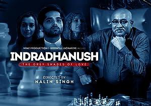 Indradhanush, the Grey Shades of Love movie, song and  lyrics