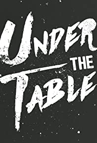 Primary photo for Under the Table