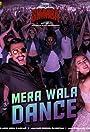 Neha Kakkar, Nakash Aziz: Mera Wala Dance