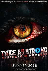 Primary photo for Twice As Strong: Strength in Numbers: The Series