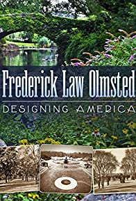 Primary photo for Frederick Law Olmsted: Designing America
