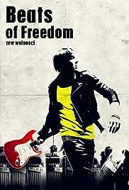 Beats of Freedom - Zew wolnosci Poster