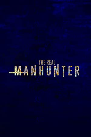 Where to stream The Real Manhunter