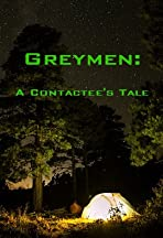 Greymen: A Contactee's Tale